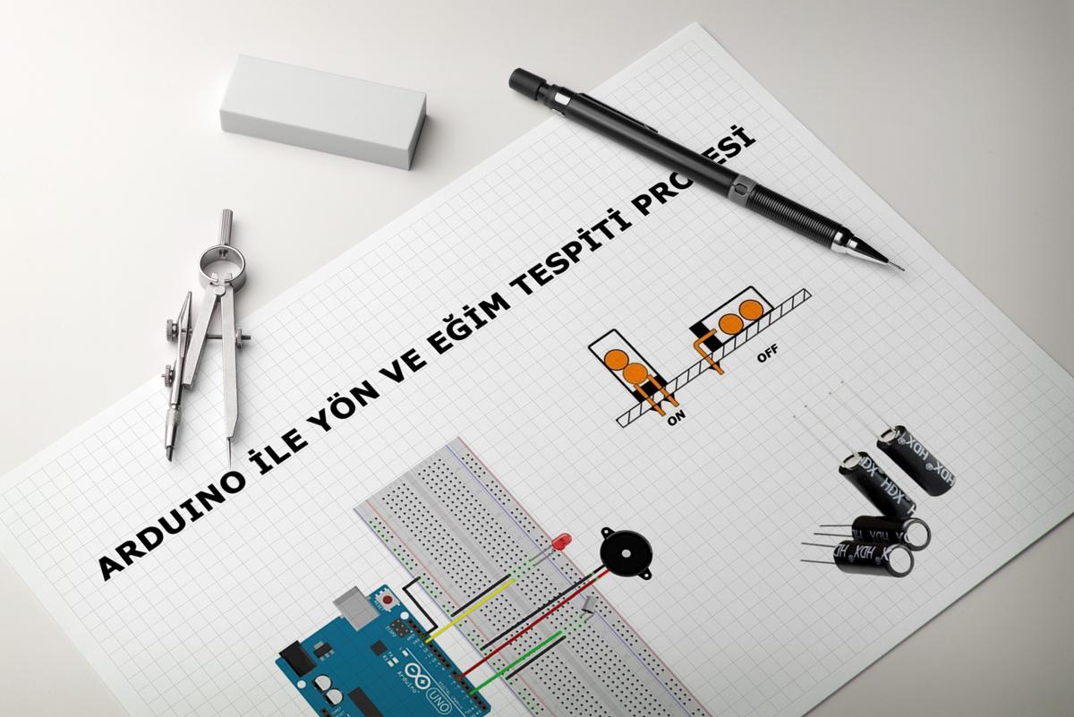 Arduino ile Yön ve Eğim Tespiti Projesi