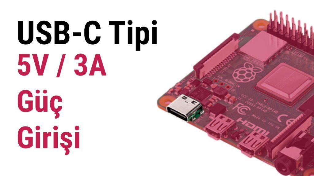Raspberry Pi 4 USB Type C Güç Girişi