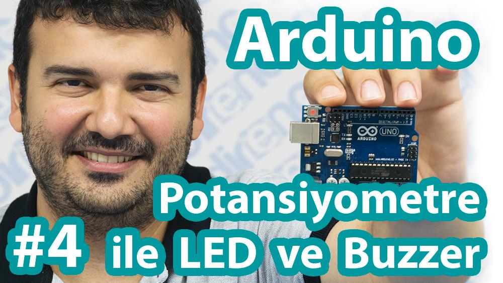 Arduino ile Potansiyometre Kullanımı – Led ve Buzzer Kontrolü – Map Fonksiyonu